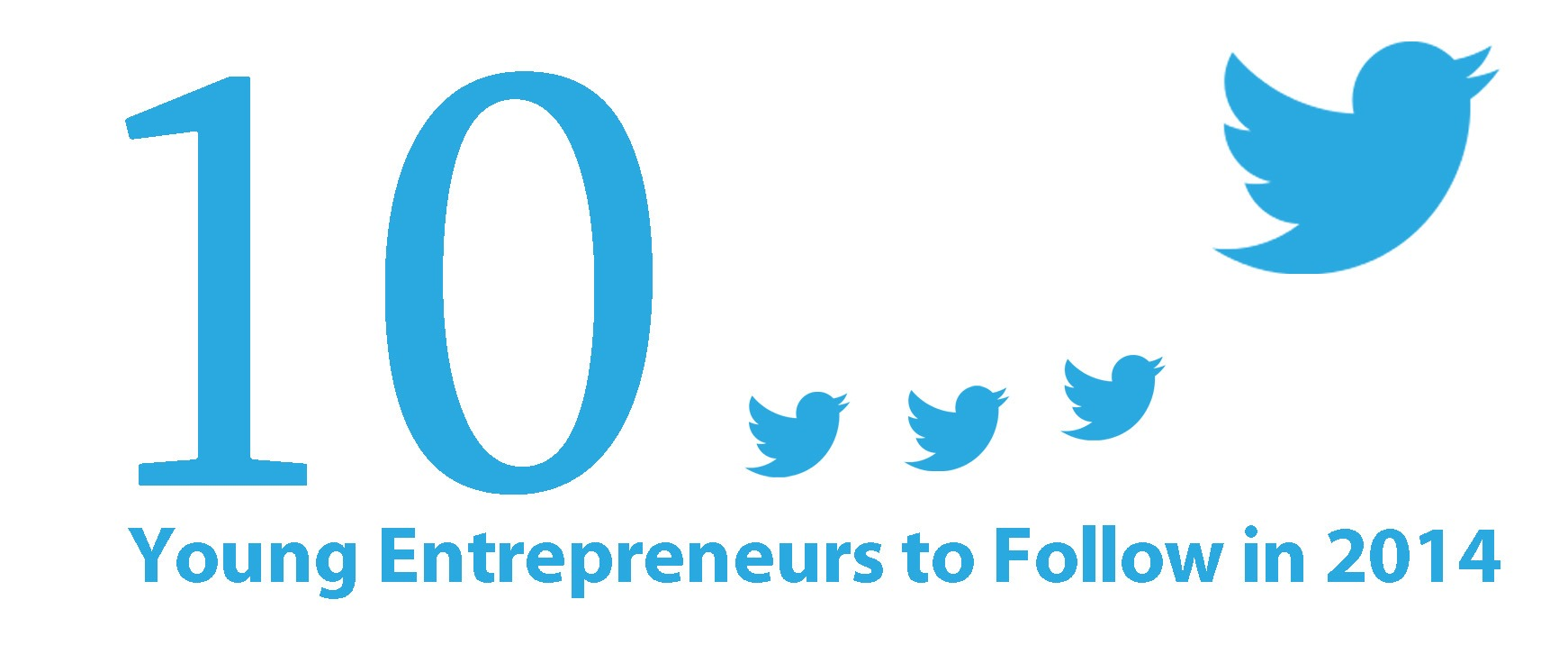 10 Young Entrepreneurs to Follow in 2014