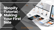 Shopify Tutorial – Making Your First Sale [Case Study]