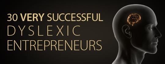 30 Richest Dyslexic Entrepreneurs