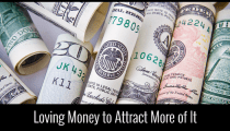 Loving Money to Attract More of It