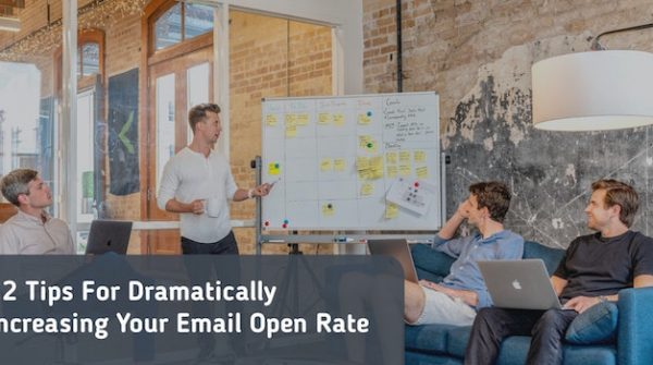 12 Tips For Dramatically Increasing Your Email Open Rate