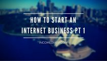 how to start an internet business today