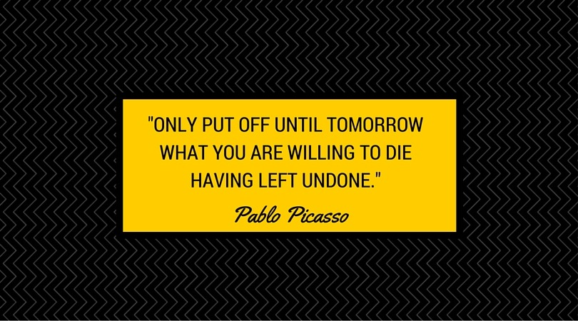 Perfect Day Formula - Only put off until tomorrow what you are willing to die having left undone.
