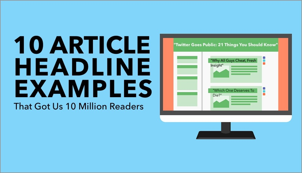 10 Article Headline Examples That Got Us 10000000 Readers